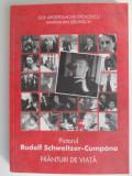Pictorul Rudolf Schweitzer Cumpana. Franturi de viata - Zoe Apostolache Stoicescu