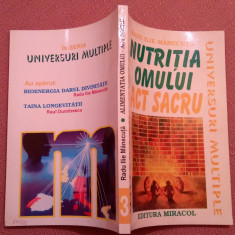 Nutritia Omului Act Sacru - Radu Ilie Manecuta, Alta editura, 1996