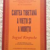 Cartea tibetana a vietii si a mortii – Sogyal Rinpoche