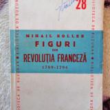 Mihail Roller - Figuri din Revolutia Franceza, 1947