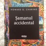 Samanul accidental – Howard Charing
