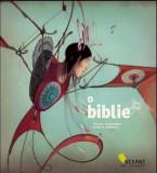 O biblie - de Philippe Lechermeier, Alta editura