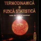 Termodinamica si Fizica Statistica