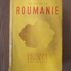 GUIDE DE LA ROUMANIE-GHIDUL ROMANIEI, 1939 contine reclame, harti+harta Ro Mari