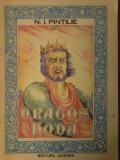 N. I. Pintilie  - Dragos Voda