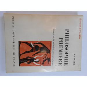 Edmund Husserl, Philosophie premiere, 1972, franceza