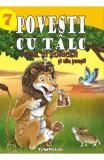 Povesti cu talc: Leul si soriceii si alte povesti