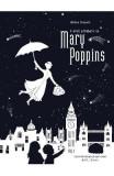 O mica plimbare cu Mary Poppins - Helene Druvert