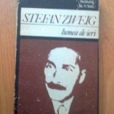 k5 Lumea De Ieri - Stefan Zweig