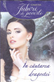 TERESA MEDEIROS - IN CAUTAREA DRAGOSTEI