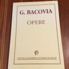G. Bacovia - Opere (Editura Fundatiei Culturale Romane, 1994 Stare foarte buna!)