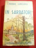 Mihail Lungianu - In Sarbatori -Icoane din viata taranimii - Traditii ,360 pag