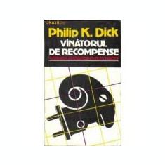 Philip K Dick - Vînătorul de recompense ( Visează androizii oi electrice?)