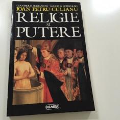RELIGIE SI PUTERE- GIANPAOLO ROMANATO, MARIO LOMBARDO, IOAN PETRU CULIANU