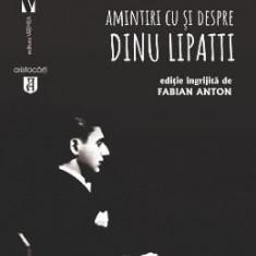 Alchimistul. Amintiri cu si despre Dinu Lipatti - Fabian Anton