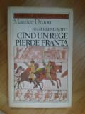 D5 REGII BLESTEMATI 7 CAND UN REGE PIERDE FRANTA - MAURICE DRUON