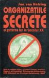 Jan van Helsing - Organizațiile secrete și puterea lor în secolul XX