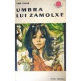 Paul  Tamas - Umbra lui Zamolxe