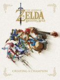 Legend Of Zelda, The: Breath Of The Wild - Creating A Champi, Hardcover