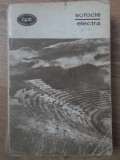 ELECTRA. AIAS. TRAHINIENELE. FILOCTET - SOFOCLE