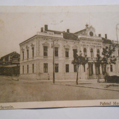 Carte postala Turnu Severin, Palatul Municipal, circulata 1919