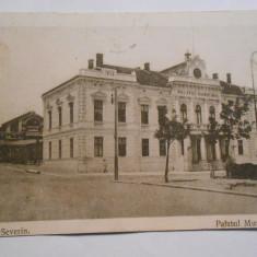 Carte postala Turnu Severin, Palatul Municipal, circulata 1919
