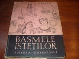 BASMELE  ISTETILOR   ( 1957, format mare, ilustratii Val Munteanu ) *