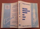 Calculul Instalatiilor Sanitare (apa,canal,gaze) Iasi, 1996 - Theodor Mateescu, Alta editura