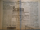 Ziarul Scanteia, nov. 1947, 8 pagini, stare foarte buna