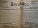 Ziarul Dreptatea, , joi 28 nov. 1913, 4 pagini, stare foarte buna