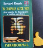 In cautarea altor vieti Bernard Raquin