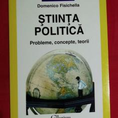 Stiinta politica  : probleme, concepte, teorii / Domenico Fisichella