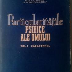 PARTICULARITATILE PSIHICE ALE OMULUI - A. G. KOVALEV, vol 1      (4+1)