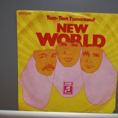 "NEW WORLD - TOM-TOM TURNAROUND (1974/CBS/RFG) - disc VINIL Single ""7/NM"