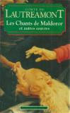 COMTE DE LAUTREAMONT - LES CHANTS DE MALDOROR ET AUTRES OEUVRES