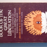 The tibetan book of the great liberation, comentariu CG Jung, 260 pag,Oxfordpres