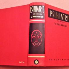 Psihiatrie. Editia 1976 - Sub Redactia V. Predescu, Alta editura