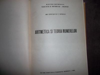 ARITMETICA SI TEORIA NUMERELOR / CONSTANTIN  POPOVICI foto