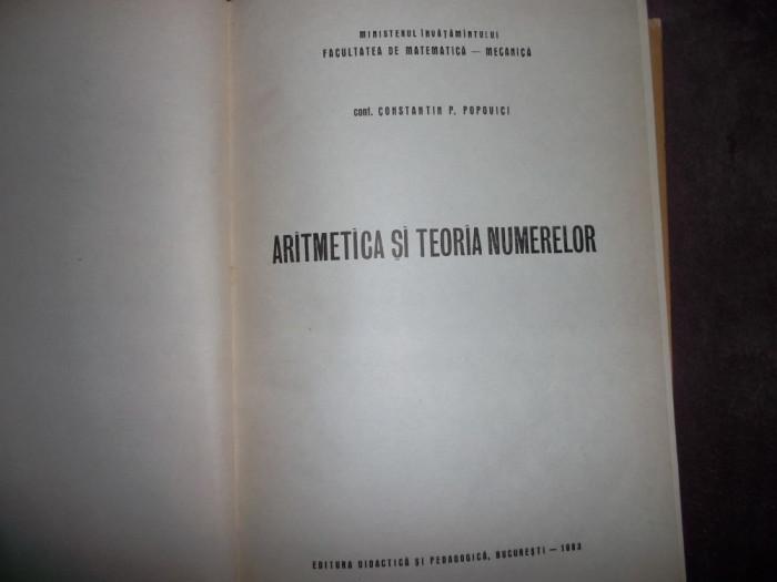 ARITMETICA SI TEORIA NUMERELOR / CONSTANTIN  POPOVICI