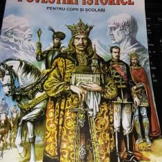 Carte copii povestiri POVESTIRI ISTORICE,Dumitru Almas,,format mare,T.GRATUIT