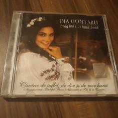 CD INA GONTARU CU FORMATIA CLASIC -DRAG IMI E CU LUME BUNA ORIGINAL