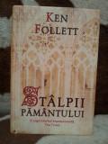STALPII PAMANTULUI-KEN FOLLETT