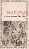 VOLTAIRE - LETTRES PHILOSOPHIQUES (SCRISORI FILOZOFICE)