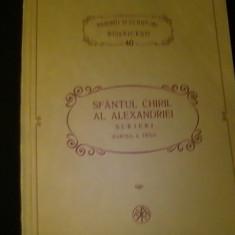 SFINTUL CHIRIL AL ALEXANDRIEI-SCRIERI PARTEA -III-A- P S B-NR=40-305 PG A 4-, Alta editura