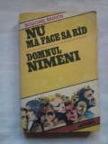 (C397) BOGOMIL RAINOV - NU MA FACE SA RAD / DOMNUL NIMENI