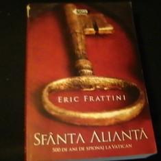 SFINTA ALIANTA-ERIC TRATTINI-500 DE ANI DE SPIONAJ LA VATICAN-TRAD. Z  MUSTFA-