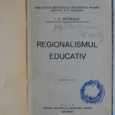 Regionalismul educativ - I.C. Petrescu