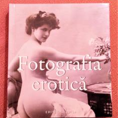 Fotografia erotica. Album de arta - Editura Aquila '93, 2008, Alta editura