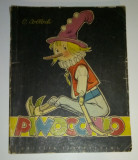 PINOCCHIO - POVESTEA UNUI PRICHINDEL DE LEMN - 1963 - ILUSTRATII EUGEN TARU