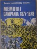 GENERAL ALEXANDRU CERNAT - Memorii campania 1877 - 1878
